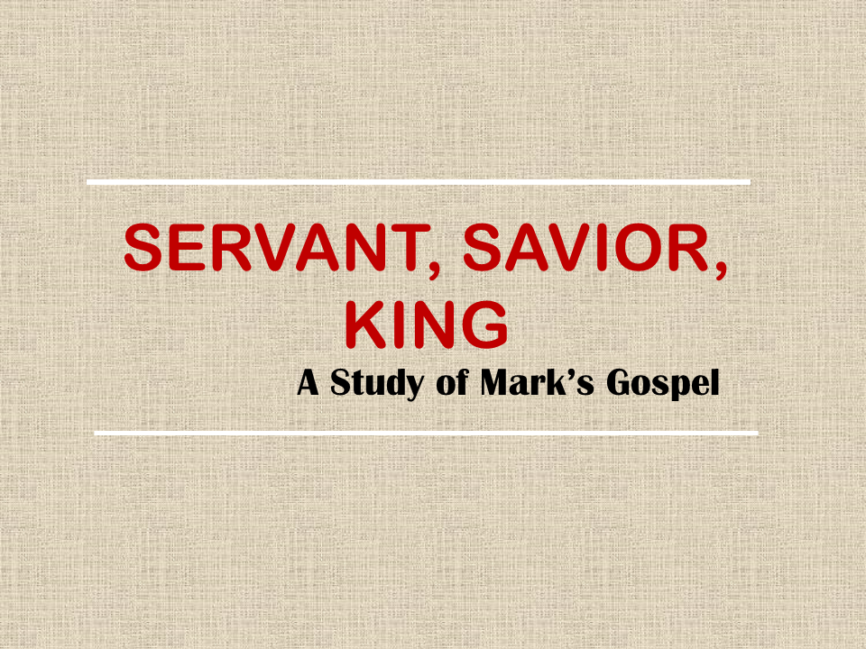 Mark 1 1 >> God S Servant Is Here Mark 1 1 11 Kenmore Community Church